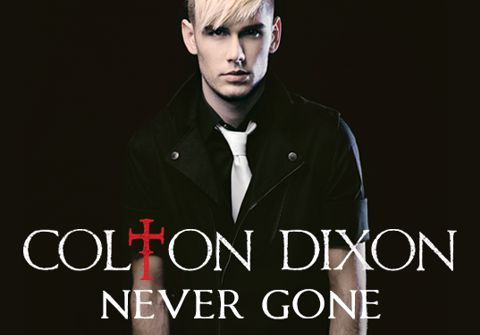 "Colton Dixon ""Never Gone"""